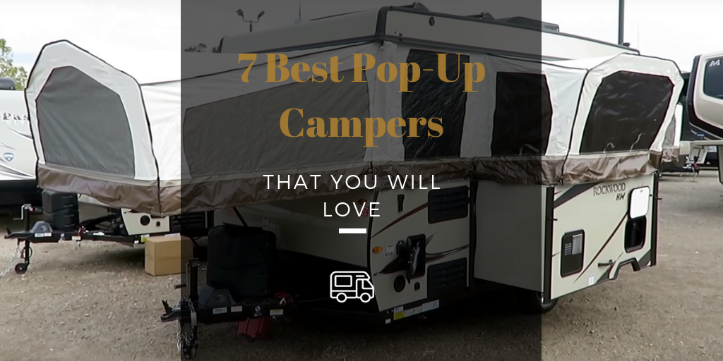 7 Best Pop Up Campers For 2019 Mr Rv