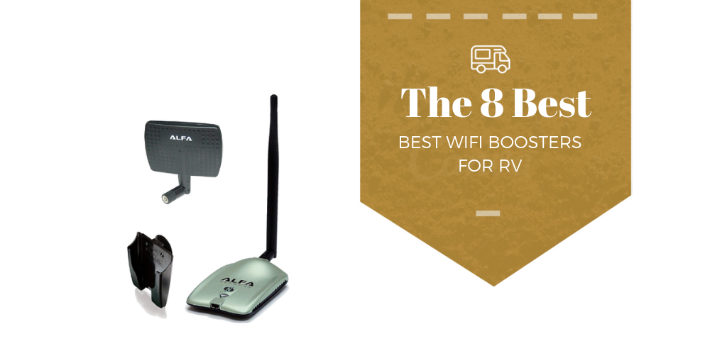 8 Best Wifi Boosters For Rvs Mr Rv